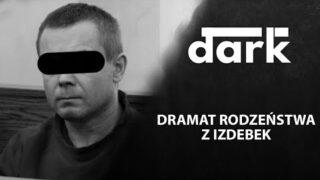 Dramat rodzeństwa z Izdebek. Krzysztof S. skazany | dark – Podcast Kryminalny